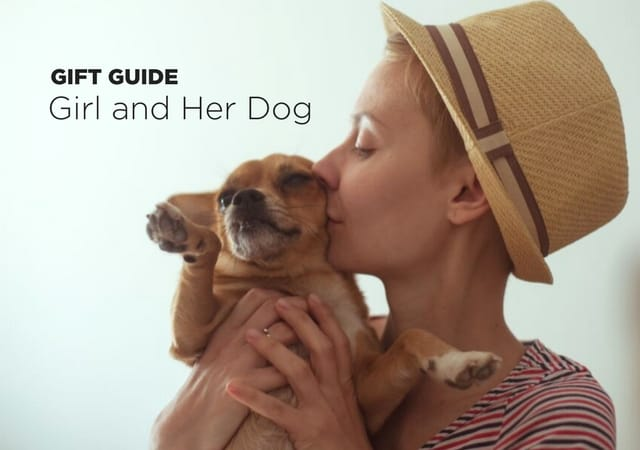 Gift Guide: 12 Gifts For A Girl And Her Dog
